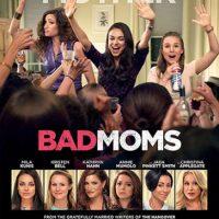 "Póster oficial de ""Malas Madres"" Foto:IMDB"