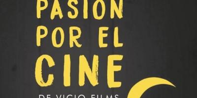 """Vicio Films realizará Muestra de Cortometrajes """"Pasión por el cine"""""""
