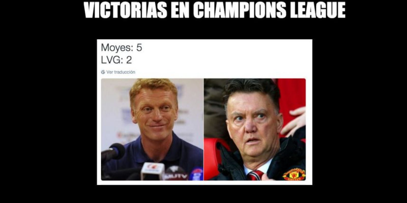 Y al menos, David Moyes tuvo más victorias que Louis Van Gaal en Champions League. Foto:Vía twitter.com/troll__football