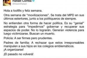 Los tuits del presidente Rafael Correa sobre la marcha del jueves Foto:@MashiRafael