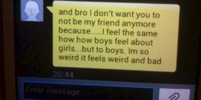"""""""Y hermano no quiero que dejes de ser mi amigo sólo porque… siento lo mismo que los hombres sienten por las mujeres… pero con hombres. Soy muy extraño, esto es extraño y malo. Foto:Twitter"""