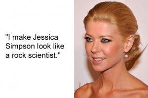 """Yo hago lucir a Jessica Simpson como una científica lunar"" Tara Reid Foto:Guff"