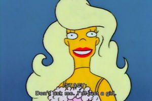 """No me preguntes, soy solo una chica"" Stacy Malibú Foto:Fox"