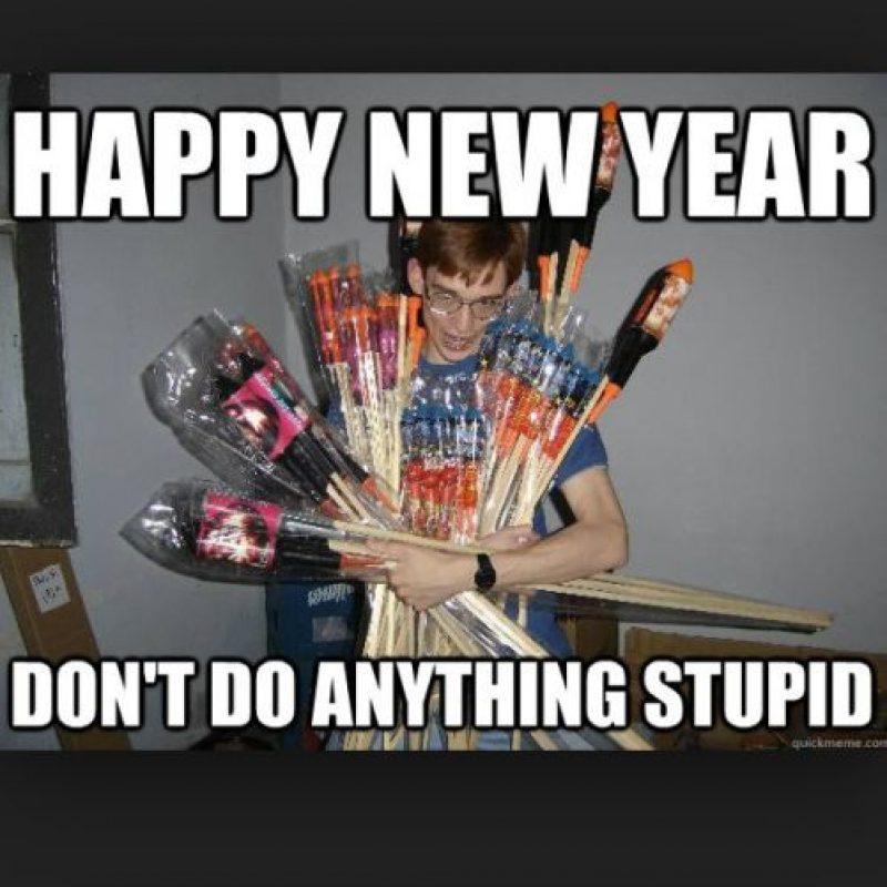 ¡Feliz año nuevo. No hagas nada estúpido! Foto:Memegenerator