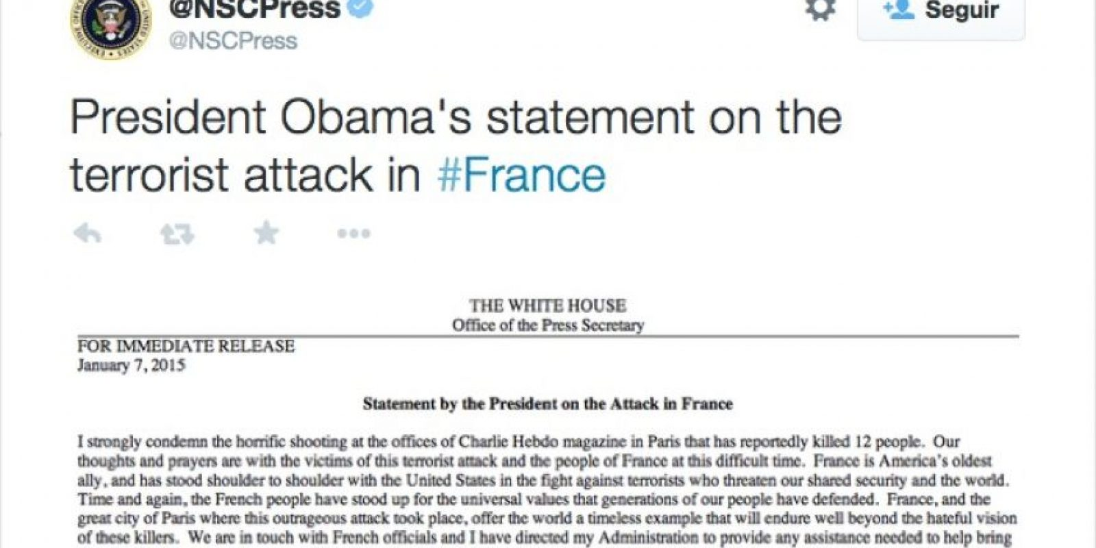 """Barack Obama: """"Francia es el aliado más antiguo de Estados Unidos. He ordenado a mi Administración proveer cualquier apoyo para llevar a estos terroristas a la justicia"""". Foto:Twitter"""