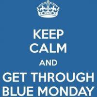 """""""Guarda la calma y pasa el 'Blue Monday"""