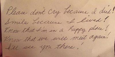 """Pero ella le dejó una nota para que él superase su muerte. """"Por favor no llores porque morí. Sonríe porque viví. Sabes que estoy en un lugar feliz y que nos veremos de nuevo. Te veo ahí"""" Foto:Cliff Sims"""