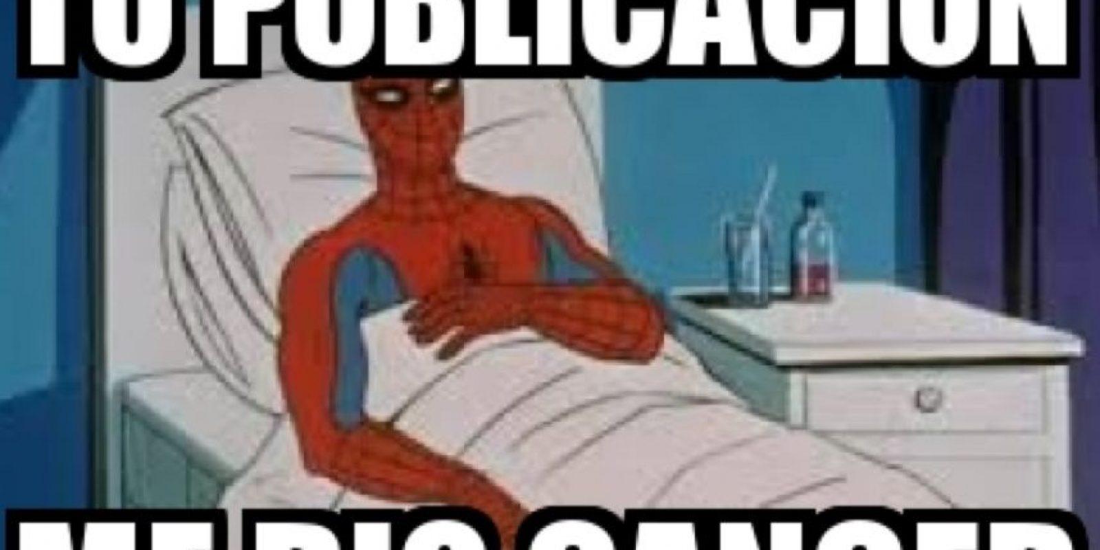 """""""Tu publicación me dio cáncer"""": Según Know Your Meme, sirve para darle calificación a un post de mala calidad. Surgió en 2007 en 4Chan, debido a un episodio de Spiderman donde el superhéroe aparecía en cama. Foto:Meme Generator"""