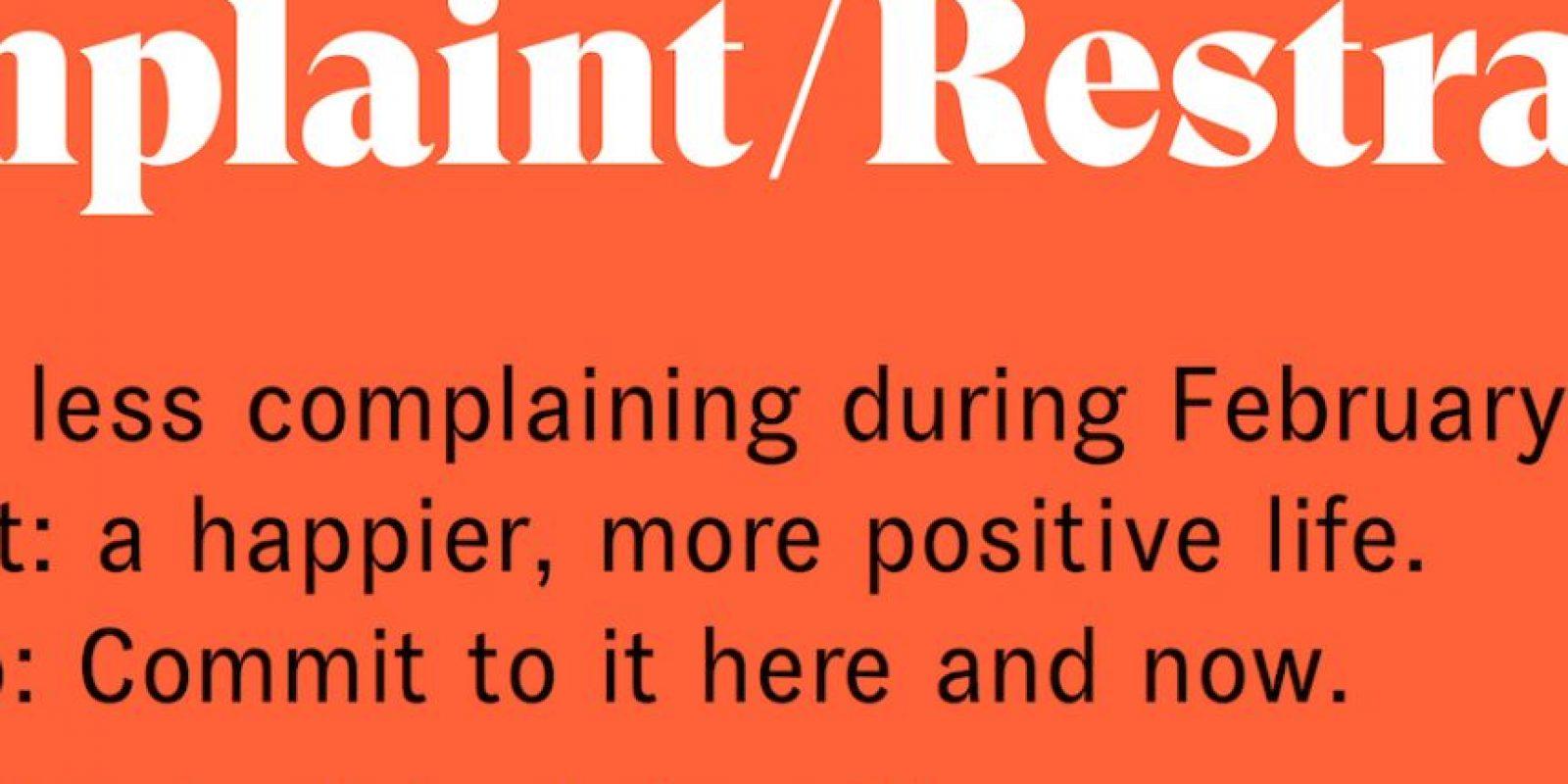 """Aunque se realizó en febrero, todavía hay gente que puede unirse al proyecto """"Complaint Restraint"""", en el que se pretenden reversar pensamientos negativos para convertirlos en sugerencias positivas y así transformar vidas. Foto:Complaint Restraint"""