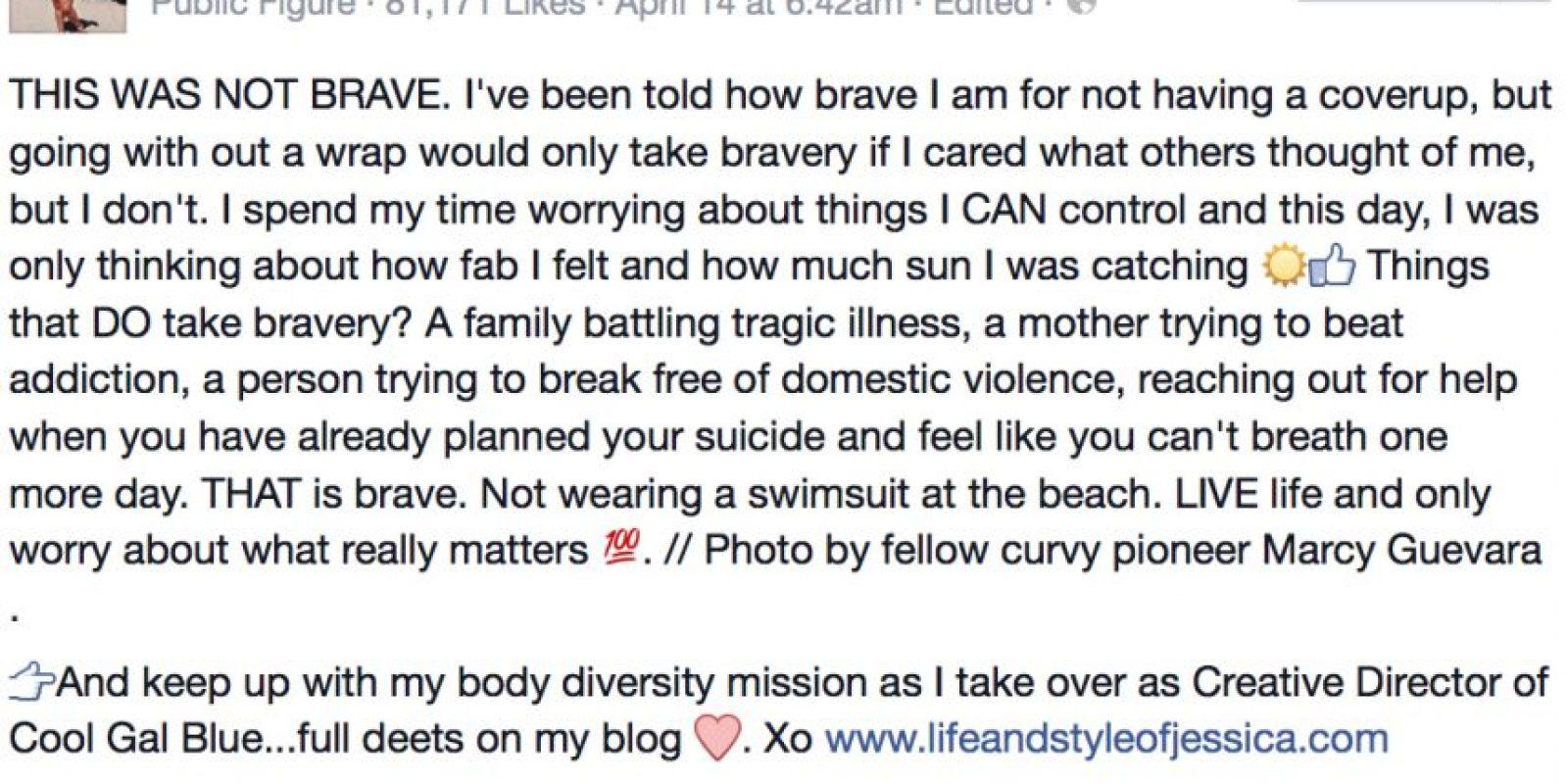 """""""Yo no soy valiente por ponerme un vestido de baño y por lucir mi cuerpo. La gente valiente enfrenta peores problemas"""", afirmó en su post . Y por eso se hizo viral. Foto:vía Facebook/Jessica Kane"""