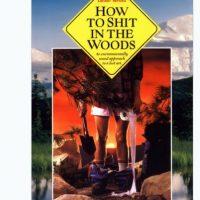 """""""Cómo defecar en los árboles, segunda edición"""", escrito por Kathleen Meyer. Foto:vía TenPress.com"""