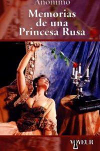 """El libro anónimo """"Memorias de una princesa rusa"""" relata la historia de una aristócrata rusa que comete todo tipo de perversidades. Foto:Voyeur"""