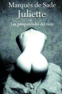 """""""Juliette"""" es una de las obras más importantes e influyentes del marqués de Sade, junto con """"La filosofía en el tocador"""" y """"Los 120 días de Sodoma˝. Foto:Fiuxy"""