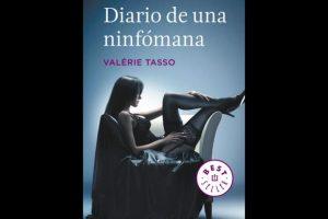 """""""Diario de una Ninfomana"""" fue un best seller reciente que cuenta las aventuras de una mujer que padece un trastorno sexual. Foto:DeBolsillo"""