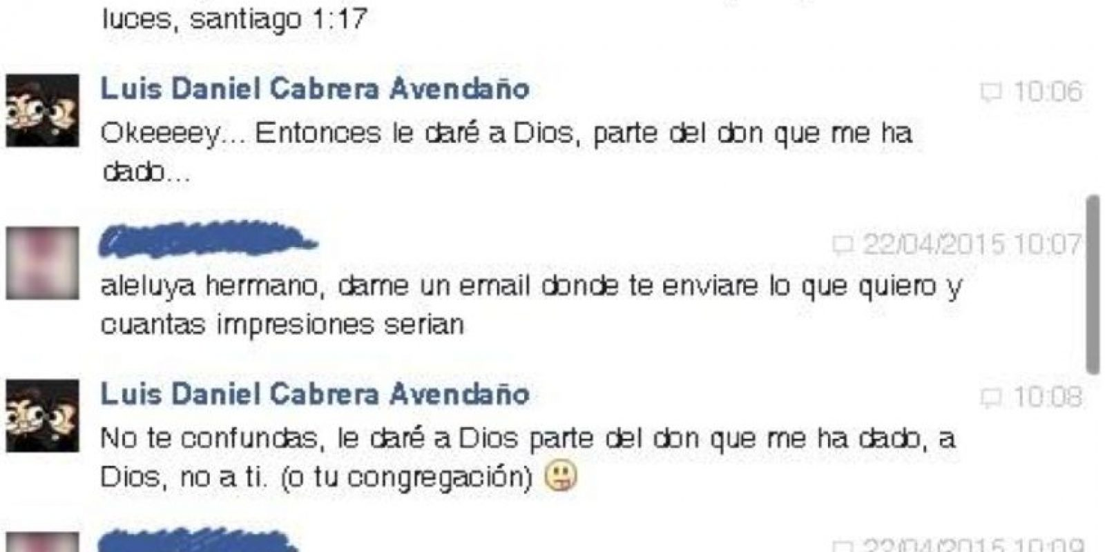 """Dice que es un """"don"""" para Dios. Pero Luis lo trollea y le dice que le dará el don a Dios, pero que él de todos modos sí va a cobrar. Foto:vía Facebook/Luis Daniel Avendaño"""