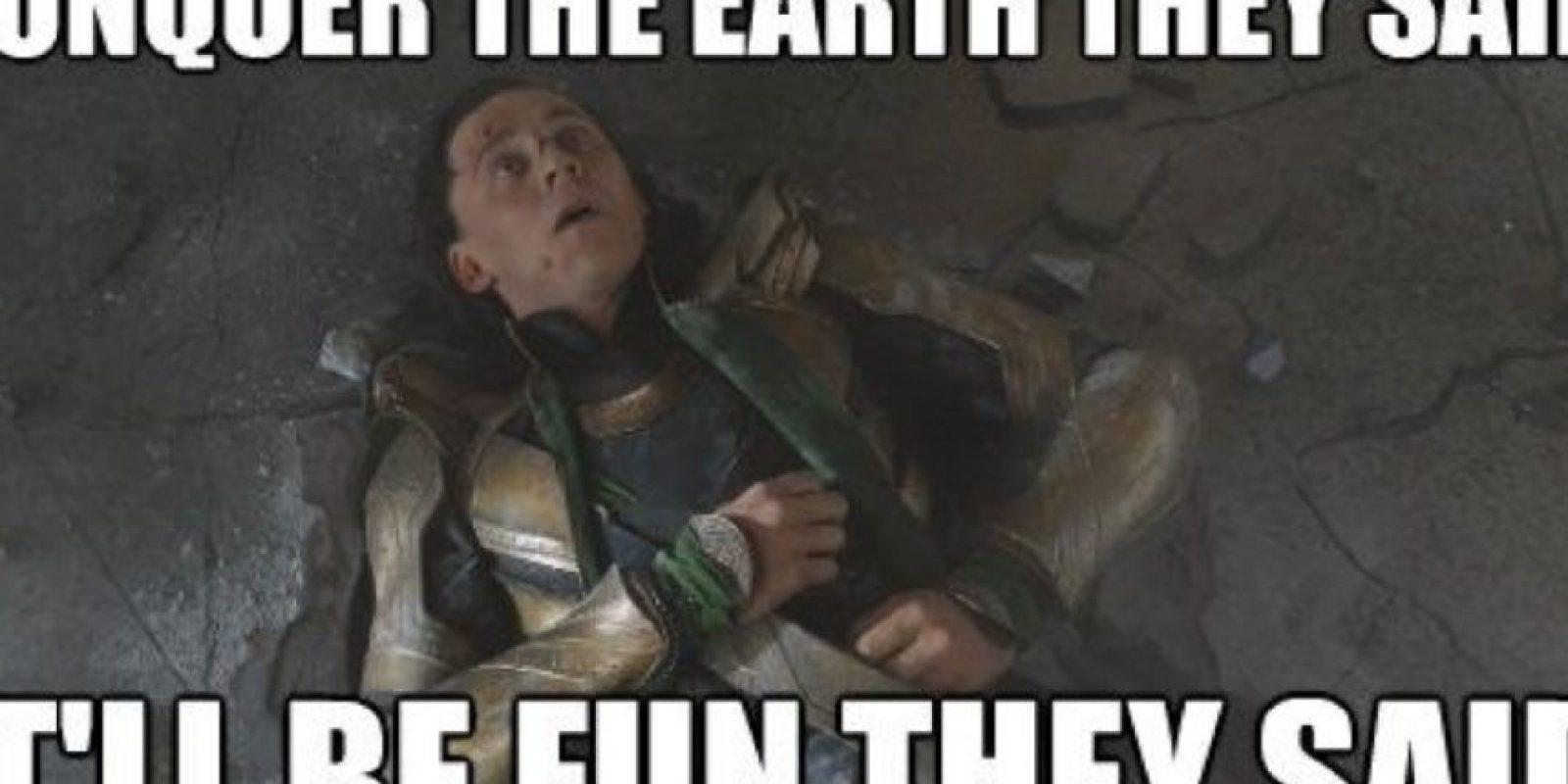 """""""Loki"""" después de ser aplastado por """"Hulk"""": """"Conquista la Tierra, me dijeron. Será divertido, me dijeron"""". Foto:vía QuickMeme"""