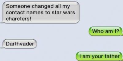 """Hijo: """"Alguien cambió mis contactos a nombres de personajes de Star Wars"""". Madre: """"¿Quién soy yo?"""" Hijo: """"Darth Vader"""". Madre: """"Yo soy tu padre"""". Hijo: """"Jaja, sé serio"""". Madre: """"No, ese es tu padre"""". Foto:vía Vistoenlasredes.com"""