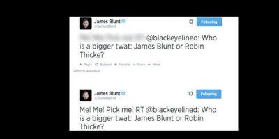 """Otro preguntó. """"¿Quién es el p…dejo mayor, Robin Thicke o James Blunt?"""". Este respondió: """"¡Yo! ¡Escógeme a mí!"""" Foto:vía Twitter"""
