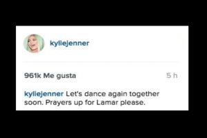 """Bailemos de nuevo pronto. A rezar por Lamar por favor"" Foto:Instagram/KylieJenner"