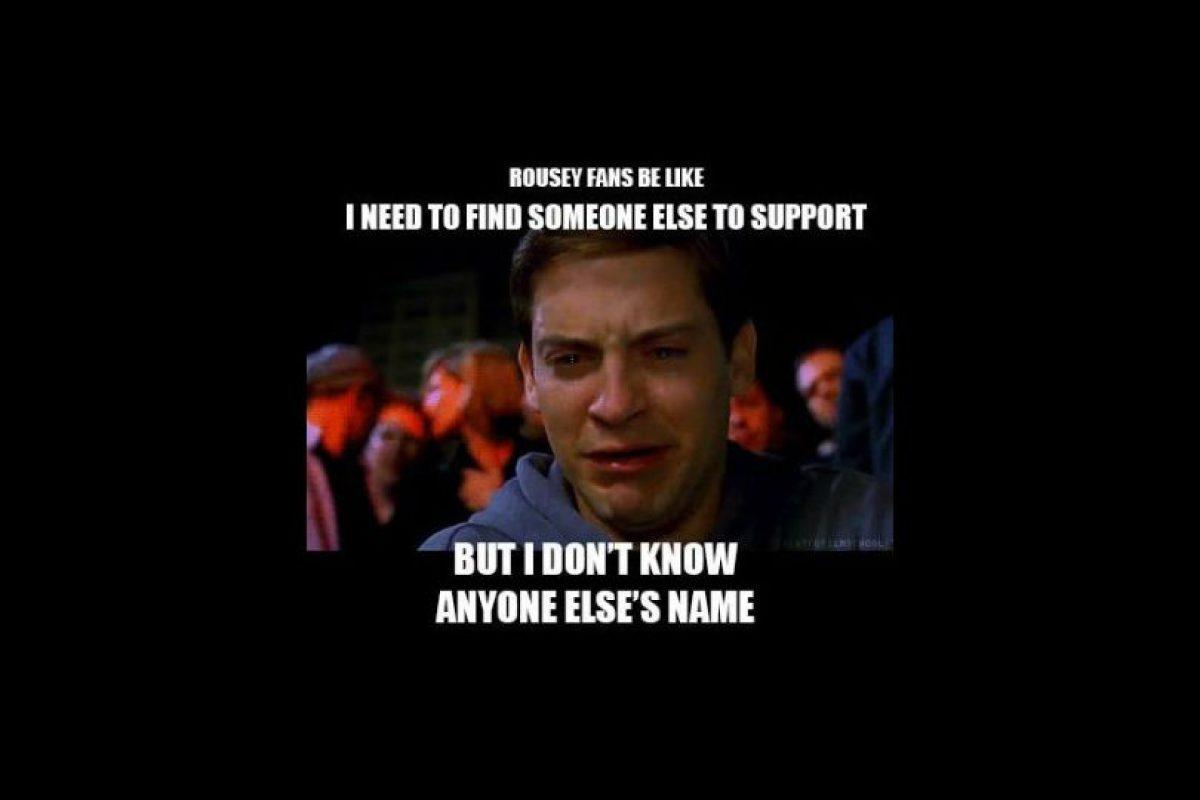 Los fans de Rousey: Necesito alguien más a quien apoyar… pero no me sé el nombre de otra. Foto:Vía facebook.com/MemesMMA
