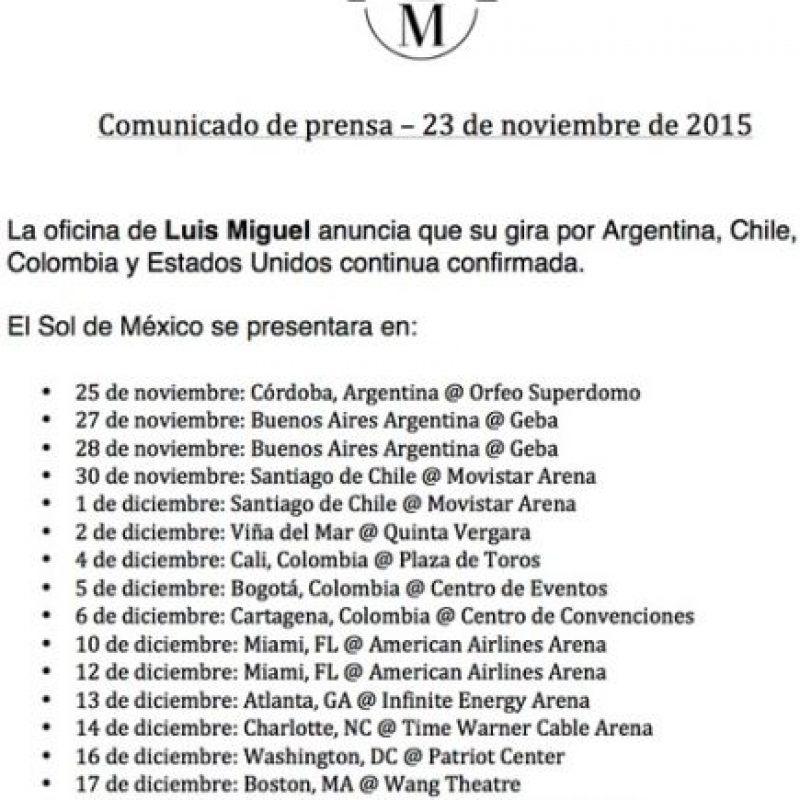 Días posteriores, se difundió un comunicado de prensa donde se anunca que Luis Miguel continuará su gira por Argentina, Chile, Colombia y Estados Unidos. Foto:Facebook/LuisMiguel