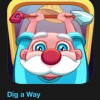 """16- """"Dig a Way"""". Es gratuito. Dig a Way es un acertijo de aventuras que desafiará su mente y reflejos utilizando hermosas animaciones. Foto:vía Apple"""