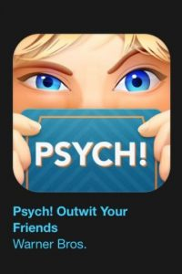"""23- """"Psych! Outwit Your Battle"""". Es gratuito. """"PSYCH!"""" – de los creadores de """"Heads Up!"""" – un nuevo y emocionante juego de mesa para jugar cuando estés con sus amigos. Foto:vía Apple"""