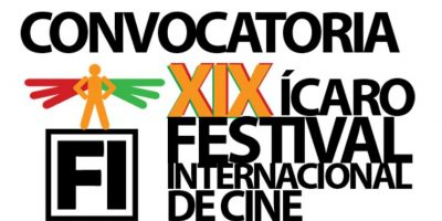 Se abre convocatoria al XIX Festival Internacional de Cine Ícaro 2016