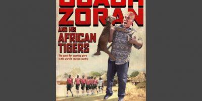 Foto:Coach Zoran and his African Tigers (director:Sam Benstead-2013): El documental exhibe el nacimiento de la selección de Sudán del Sur y la historia de su primer técnico, el serbio Zoran. Los periplos del estratega para superar, por ejemplo, la malaria, se cuentan en este filme.