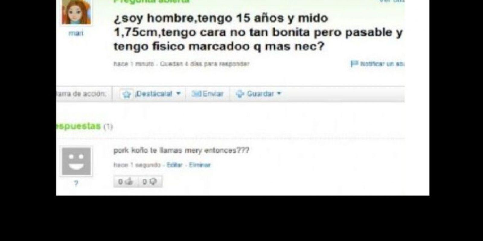 """""""¿Por qué te llamas Mery?"""" Foto:vía Yahoo Answers"""