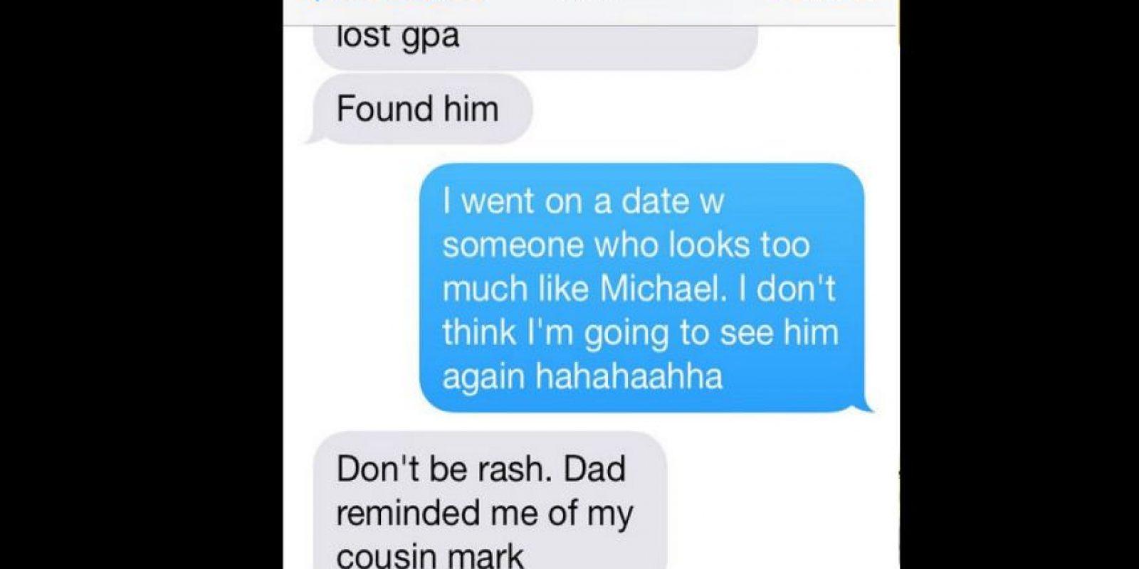 """Mamá: """"Encuéntralo"""". Hija: """"Fui a una cita con alguien que se parece mucho a Michael. Creo que no lo voy a ver de nuevo (risas)"""". Mamá: """"No seas arrogante, tú papá me recordaba a mi primo Mark"""" Foto:instagram.com/crazyyourmom/"""