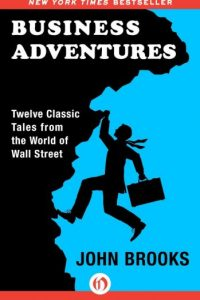 Bussines Adventures, de John Brooks Foto: Amazon.com