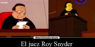 """""""Juez Roy Snyder"""" Foto:vía desmotivaciones.es"""