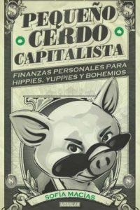 """""""Pequeño cerdo capitalista"""" de Sofía Macías Foto:web"""
