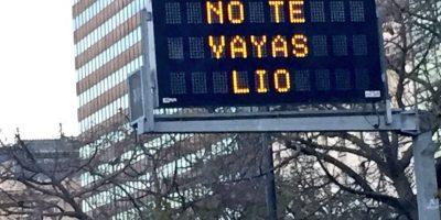 "En las calles se mostró la frase ""No te vayas Lio"" Foto:Twitter.com"