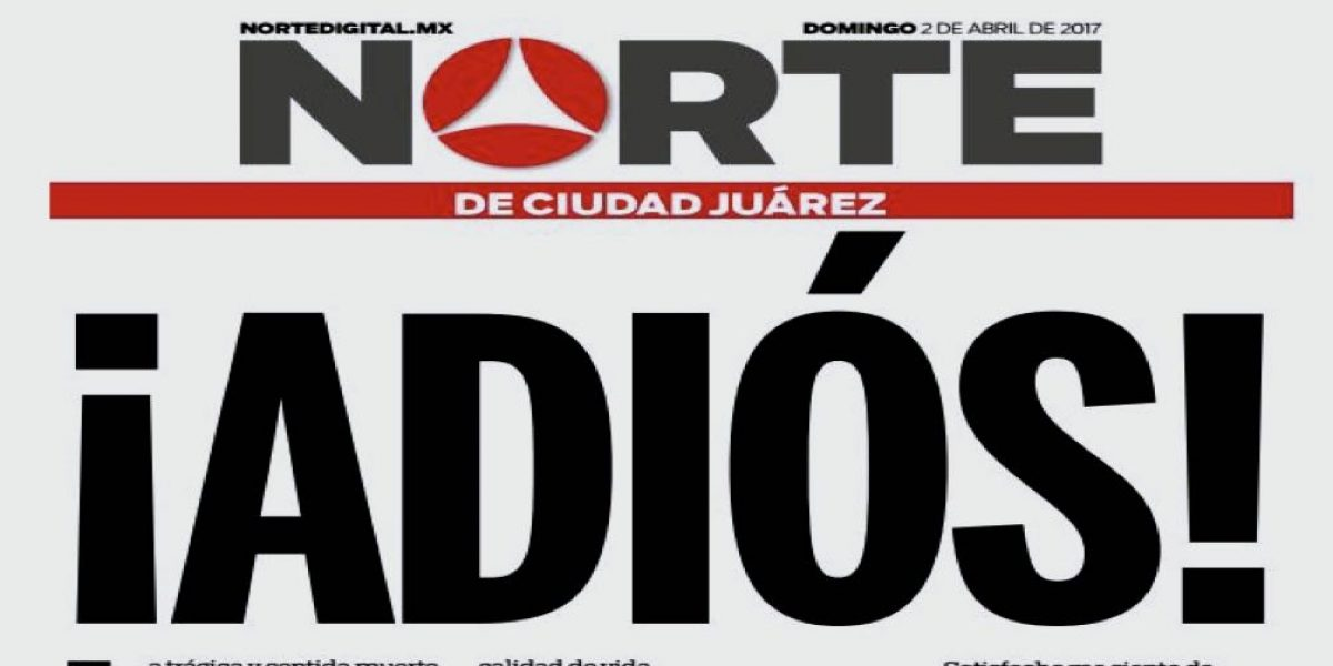 Cierra el periódico El Norte tras asesinato de periodista Miroslava Breach