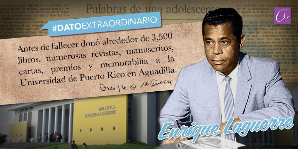 Dato Extraordinario de Enrique Laguerre