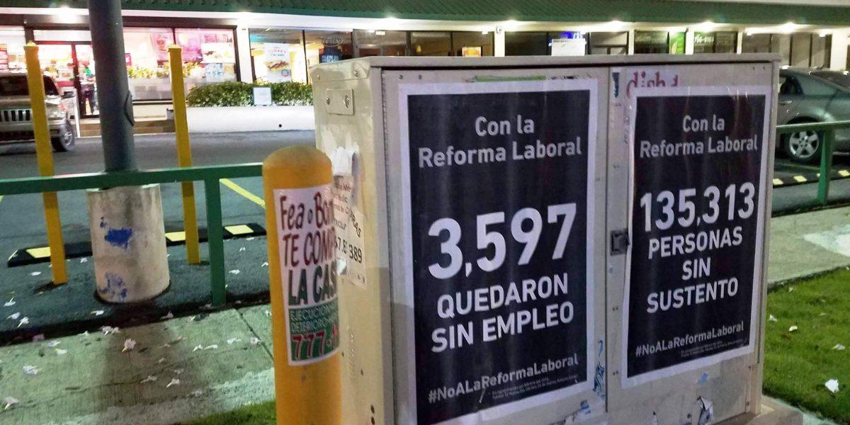 Aparecen pasquines contra la reforma laboral en zona metropolitana