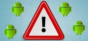 Cuidado: Nuevo malware de Android se disfraza para infectar tu celular
