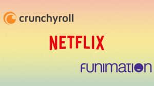Netflix, Funimation y Crunchyroll: ¿hacia dónde se dirige la distribución de anime?