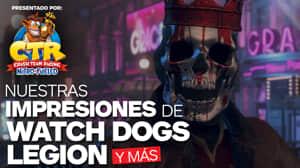 E3 2019: Nuestras impresiones de Watch Dogs Legion y más